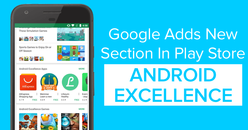 Google's Latest Announcement – The Android Excellence Program on Google Play