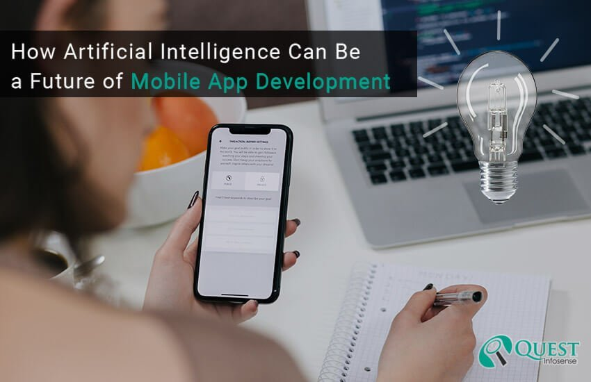 How Artificial Intelligence can be a future of mobile app development