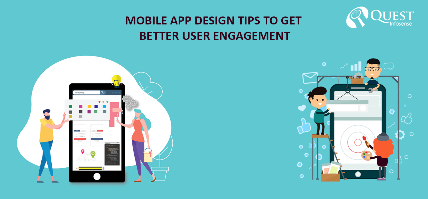 Mobile App Design Tips to Get Better User Engagement
