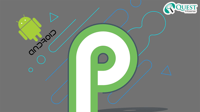 Things you need to know about Android P First Developer preview