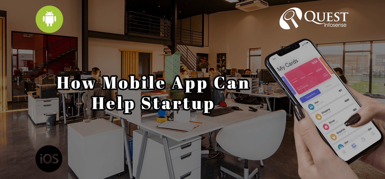 How Mobile App Can Help Startup To Grow Faster: