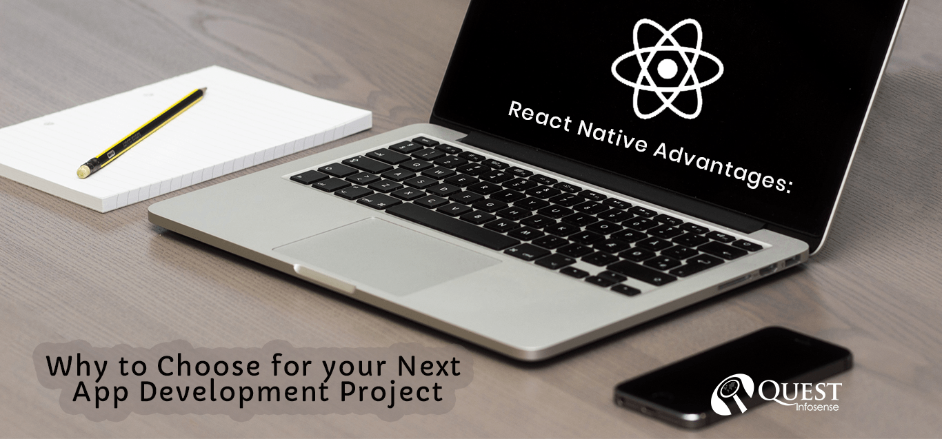 React Native Advantages: Why to Choose for your Next App Development Project
